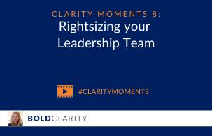 Rightsizing your leadership team